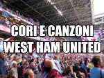 Canzoni e cori cantati dai tifosi del West Ham United