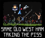 Same old West Ham taking the piss ad Upton Park vs. Millwall